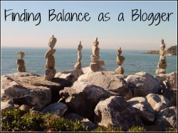Tips for Finding Balance as a Blogger