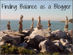 finding Balance as a Blogger